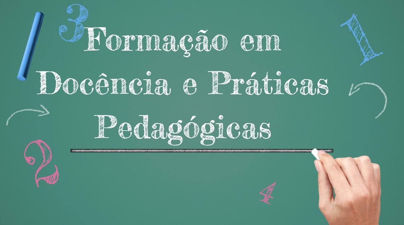 Formação em Docência e Práticas Pedagógicas - Módulo I
