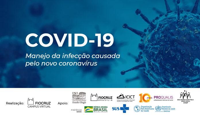 COVID-19 Manejo da infecção causada pelo novo coronavírus