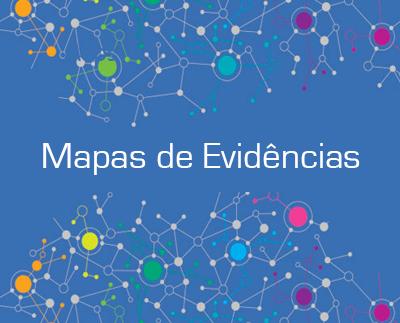 Mapas de Evidências:  metodologia e aplicação