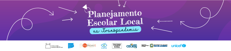 Planejamento Escolar Local na Transpandemia - Turma SEEDUC/ RJ