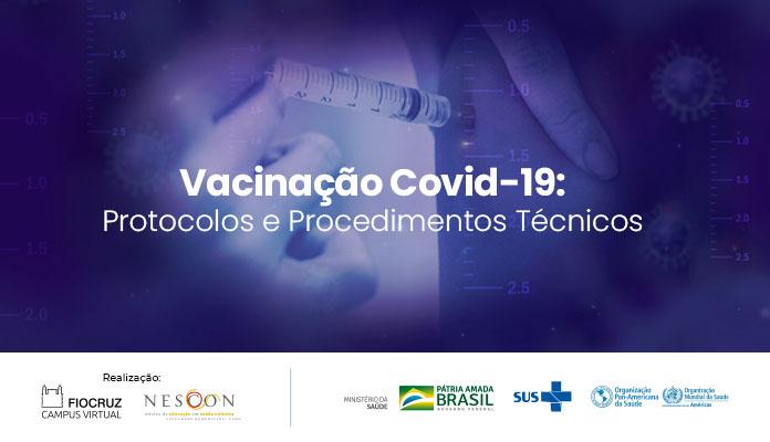 Vacinação para COVID-19: protocolos e procedimentos