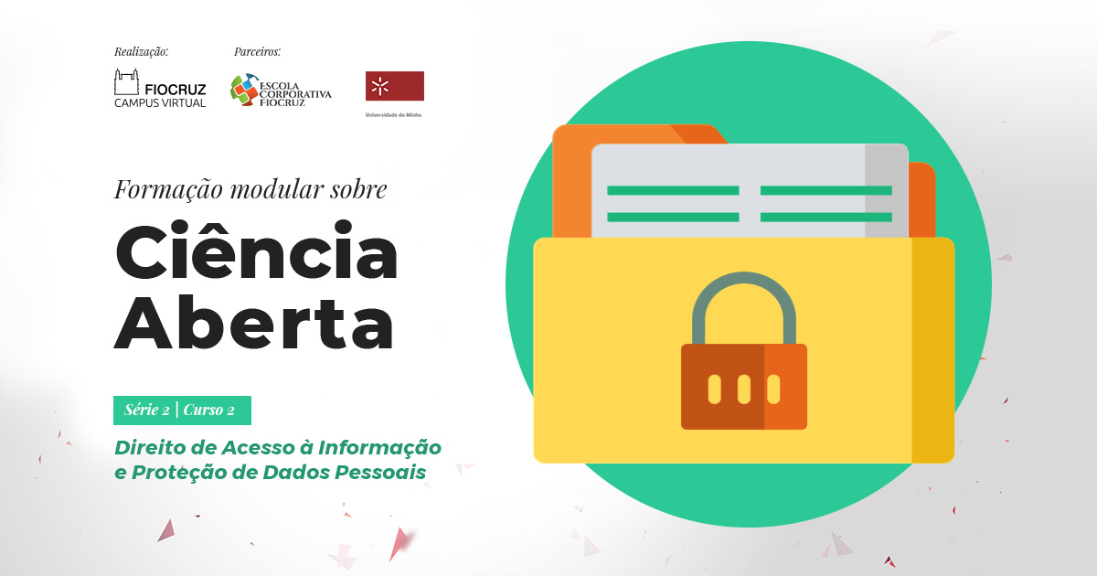 Direito de Acesso à Informação e Proteção de Dados Pessoais
